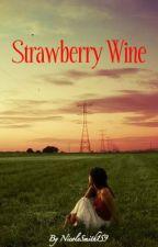 Strawberry Wine by NicoleSmith159
