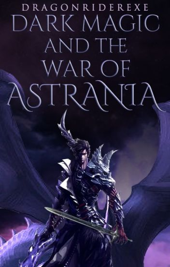 Dark Magic and the War of Astrania (Book 3 of the Shadow Chronicles)