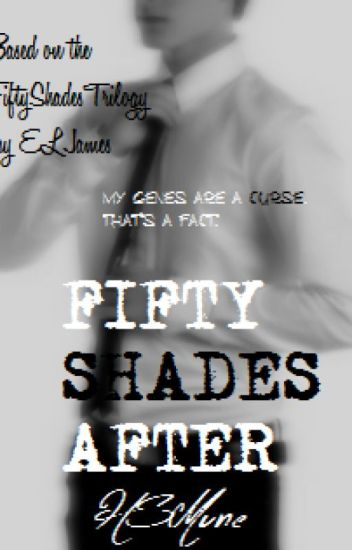 Fifty Shades After
