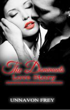 Dominant's Love Story by UnnaVon