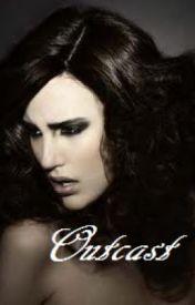 Outcast by oakheart