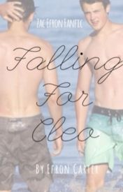 Zac Efron Fanfic - Falling For Cleo by efroncarter