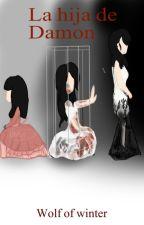 La hija de Damon by Nat__Mikaelson
