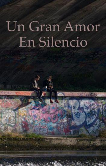 Un gran amor en silencio(GAY)