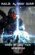 Halo: A New War (unfinished) by SMspartan