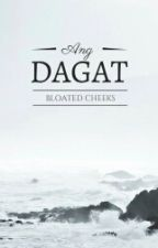 Ang Dagat (One-Shot Story) by BloatedCheeks