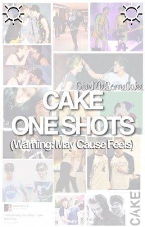 Cake One Shots by GiveMeSomeCake