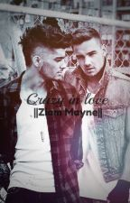 Crazy in love ||Ziam Mayne|| (COMPLETATA) by TheOnlyDuff