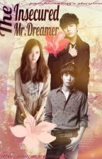 The Insecured Mr. Dreamer by pamfilonaling
