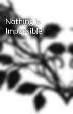 Nothing is Impossible by Jet_08