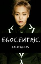 Egocentric [Book I] by Cold_Fingers