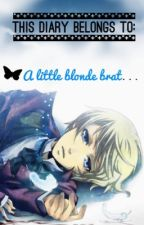 This diary belongs to: A little blonde brat. by carciino-Gen