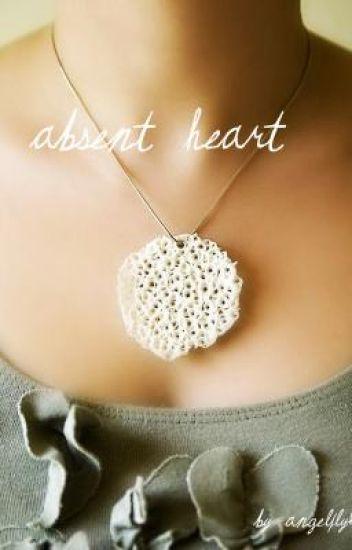 Absent Heart
