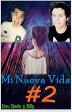 """Mi Nueva Vida 2 (sTaXx o Rubius) (Segunda temporada de """"MI NUEVA VIDA"""") by Sras_Cheeto_y_Willy"""