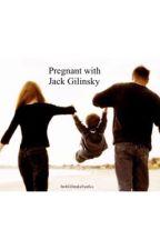 Pregnant with Jack Gilinsky by JackGilinskyFanfics