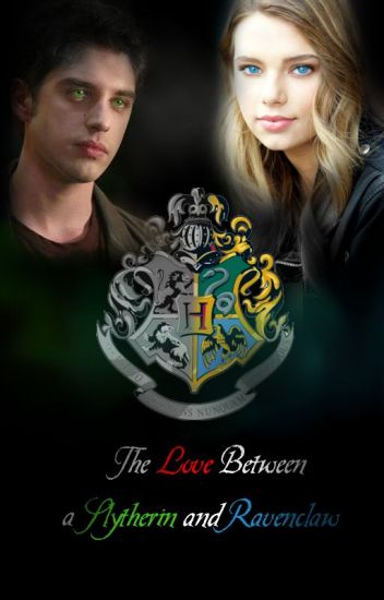 the love between a slytherin and ravenclaw - rosapeach