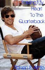 Passing My Heart To The Quarterback by kittykatt95