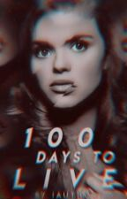100 Days to Live by iAuthority