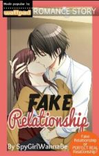 Fake Relationship by SpyGirlWannaBe