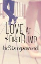 Love At First Bump by lxStargazerxl