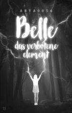 Belle- Das verbotene Element by Arya0056
