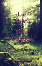 La chica del bosque by crazy-read