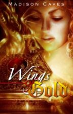 Wings of Gold by cupcakecrush123