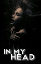In My Head by OfficialGeeGonzalez