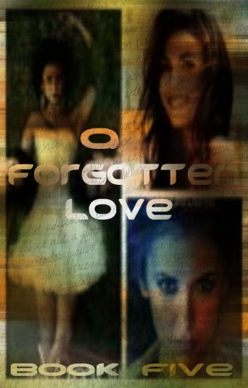 A Forgotten Love (Book Five, The Vampire Diaries)
