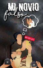 Mi novio falso (Jos Canela y tu) by Ana_deCanela