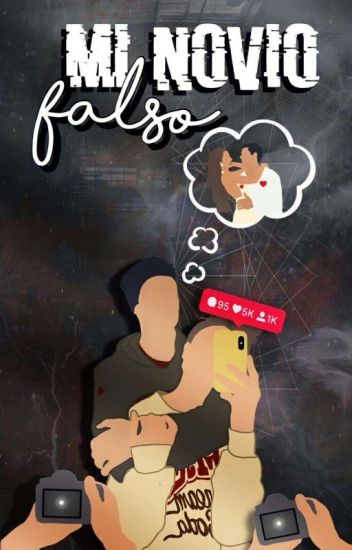 Mi novio falso (Jos Canela y tu)