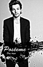 Poséeme (Louis Tomlinson) by Anna_S1D