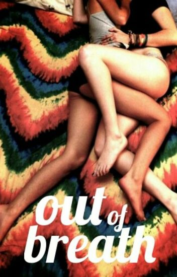 Out of Breath - Pipabeth [Lesbian Stories]