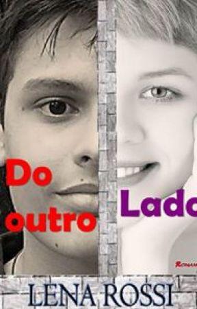 Do outro Lado - repostando - a venda na Amazon.com.br by Lenarossi