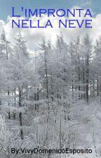 L'impronta nella neve - L'amore del lupo by _AlexWatt_
