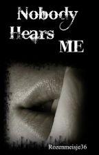 Nobody Hears Me by Rozenmeisje36