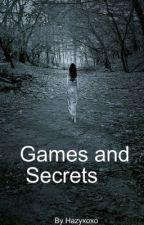 Games and Secrets by Hazyxoxo