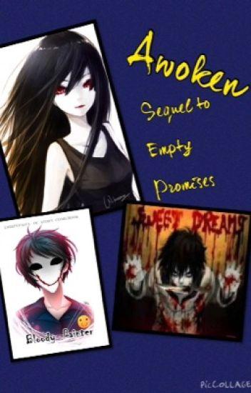 Awoken (Sequel to Empty Promises)