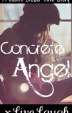 Concrete Angel [A Justin Bieber Love Story] by xTwilightWriter