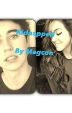 Kidnapped By Magcon by beccaboo1026