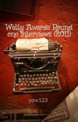 Watty Awards Round one interviews (2011)