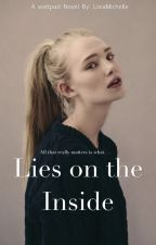 Lies on the Inside by LiviaMichelle