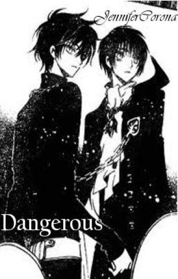 Dangerous - Chapter 1 (Under Extreame Editing)
