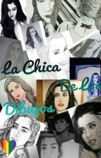 La Chica De Los Dibujos(Lauren Jauregui & Tú) TERMINADA by LoRealini