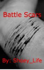 Battle Scars by CandyXChains