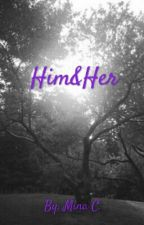 Him&Her by theoneandonlymi