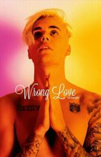 wrong love [justin bieber-interracial/bwwm] by ericaawrites