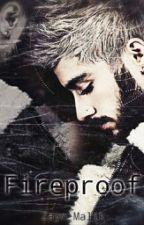 Fireproof ( Zayn Malik ) by HevenlyDrewMalik