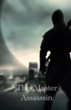 The Master Assassin by 6Suzy7