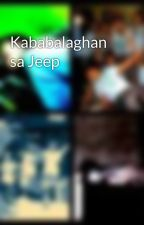 Kababalaghan sa Jeep by YellowRocesian